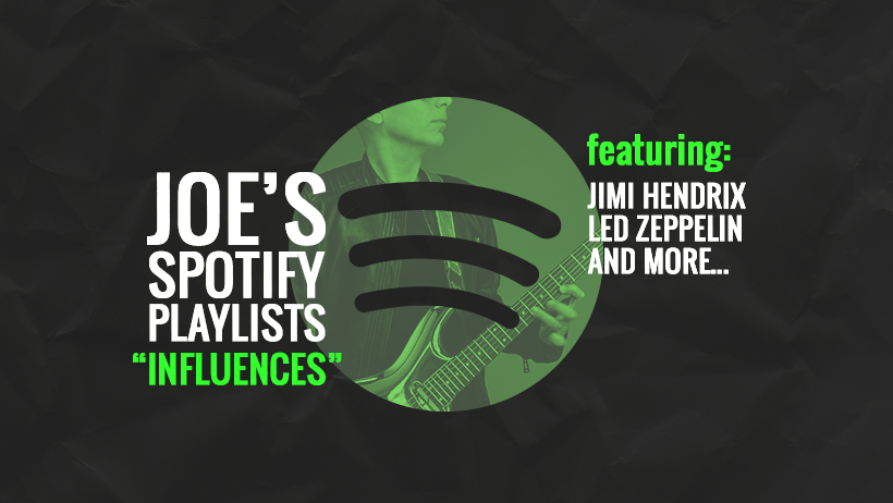 Joe's Spotify Influences Playlist